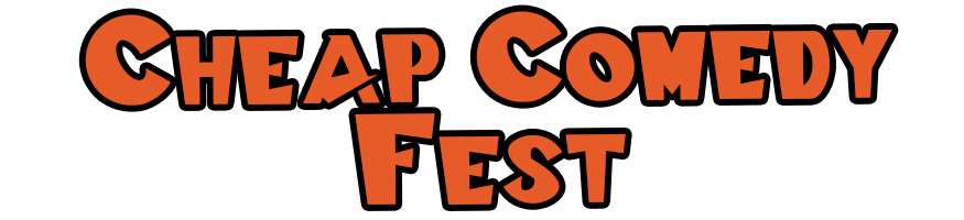 Cheap Comedy Fest